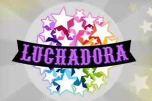 LUCHADORA at royal house casino