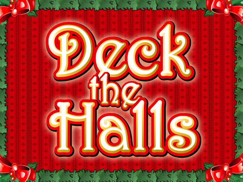 Deck the Halls at vegas paradise casino