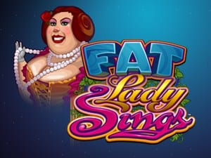 FAT LADY SINGS at boyle casino