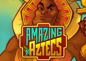 Amazing Aztecs at fruity king