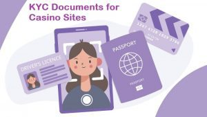 KYC Documents for online casino sites